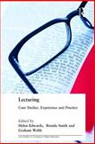 Lecturing : Case Studies, Experience and Practice, , 0749435194