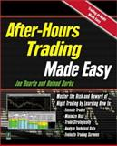 After-Hours Trading Made Easy, Joe Duarte and Roland Burke, 076152519X