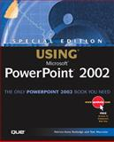 Using Microsoft PowerPoint 2002, Patrice Rutledge and Tom Mucciolo, 0789725193