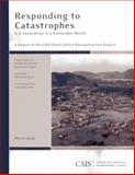 Responding to Catastrophes : U. S. Innovation in a Vulnerable World, Barton, Frederick and von Hippel, Karin, 0892065192