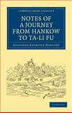 Notes of a Journey from Hankow to Ta-Li Fu, Margary, Augustus Raymond, 1108015190