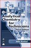 Analytical Chemistry for Technicians, Kenkel, John V., 1566705193