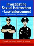 Investigating Sexual Harassment in Law Enforcement and Nontraditional Fields for Women, Harrington, Penny E. and Lonsway, Kimberly, 0131185195