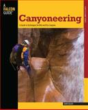 Canyoneering, David Black, 0762745193