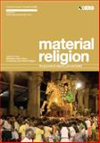 Material Religion Volume 5 Issue 3 : The Journal of Objects, Art and Belief, Meyer, Birgit and Morgan, David, 1847885195