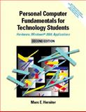 Personal Computer Fundamentals for Technology Students : Hardware, Windows 2000,  Applications, Herniter, Marc E., 013025519X
