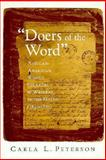 Doers of the Word : African-American Women Speakers and Writers in the North (1830-1880), Peterson, Carla L., 0195085191