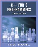 C++ for C Programmers, Pohl, Ira, 0201395193