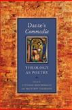 Dante's Commedia : Theology as Poetry, , 0268035199