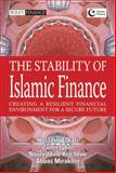 The Stability of Islamic Finance : Creating a Resilient Financial Environment for a Secure Future, Iqbal, Zamir and Askari, Hossein, 0470825197