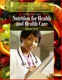 Nutrition for Health and Healthcare, Neely, Jillann and DeBruyne, Linda Kelly, 0495125199