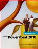 Microsoft® Powerpoint® 2010 : Introductory, Pasewark/Pasewark and Biheller Bunin, Rachel, 0538475196