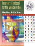 Insurance Handbook for the Medical Office, Fordney, Marilyn Takahashi, 0721695191