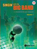 Singin' with the Big Band, Alfred Publishing Staff, 073906519X