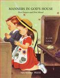 Manners in God's House, Neumann Press, 0911845194