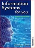 Information Systems for You Fourth Edition, Stephen Doyle, 1408515199