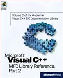 Microsoft Visual C++ MFC Library Reference : Complete Documentation for Microsoft Visual C++ Version 5.0, Microsoft Official Academic Course Staff, 1572315199
