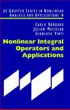 Nonlinear Integral Operators and Applications, Bardaro, Carlo and Musielak, Julian, 3119165190