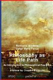 Philosophy As Life Path, Romano Madera, 8895145194