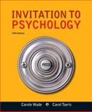 Invitation to Psychology, Wade, Carole and Tavris, Carol, 0205035191