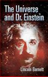 The Universe and Dr. Einstein, Lincoln Barnett, 0486445194