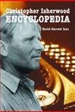 Christopher Isherwood Encyclopedia 9780786415199