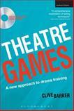 Theatre Games, Clive Barker, 1408125196
