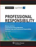 Professional Responsibility : Martyn and Fox 3e, Casenotes, 1454805196