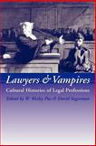 Lawyers and Vampires : Cultural Histories of Legal Professions, , 1841135194