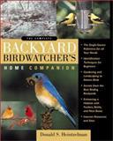 The Complete Backyard Birdwatcher 's Home Companion, Heintzelman, Donald S., 0071345205