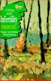 Living with Infertility, Concordia Publishing Staff, 0570095204