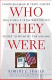 Who They Were, Robert C. Shaler, 0743275209