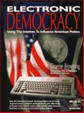 Electronic Democracy, Graeme Browing, 091096520X