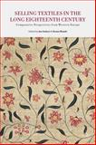 Selling Textiles in the Long Eighteenth Century : Comparative Perspectives from Western Europe, , 1137295201