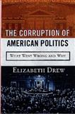 The Corruption of American Politics 9781559725200