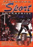 Financing the Sport Enterprise, Sawyer, Thomas H. and Hypes, Michael, 1571675205