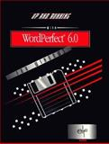 Up and Running with WordPerfect 6.0 for Windows, , 003098520X