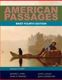 American Passages Vol. 1 : A History of the United States to 1877, Ayers, Edward L. and Gould, Lewis L., 0495915203