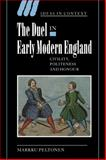 The Duel in Early Modern England 9780521025201