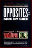 Opposites, Sanar Yurdatapan and Abdurrahman Dilipak, 080761520X