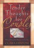 Tender Thoughts for Couples, Clara H. Hinton, 0892215208