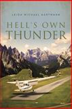 Hell's Own Thunder, Leigh Michael Hartmann, 1483625206
