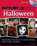 Crafting a Spooktacular Halloween : Costumes, Makeup, Decor, Parties, and More, Catesby, Robin, 1598635204