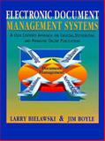 Electronic Document Management, Bielwaski, Larry and Boyle, Jim, 0135915201