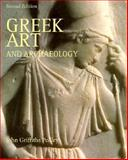 Greek Art and Archaeology, Pedley, John G., 013874520X