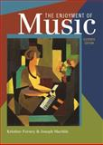 The Enjoyment of Music : An Introduction to Perceptive Listening, Forney, Kristine and Machlis, Joseph, 0393935205