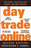 Day Trade Online, Farrell, Christopher A., 0470395206