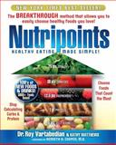 Nutripoints, Roy E. Vartabedian and Kathy Matthews, 0964195208