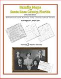Family Maps of Santa Rosa County, Florida, Deluxe Edition : With Homesteads, Roads, Waterways, Towns, Cemeteries, Railroads, and More, Boyd, Gregory A., 142031520X