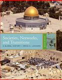 Societies, Networks, and Transitions : A Global History, Lockard, Craig A., 143908520X